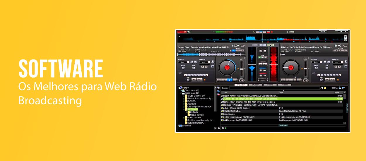 Os Melhores Software Rádio Broadcasting