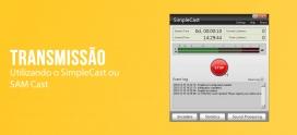 Configurando o SimpleCast para Transmissão ao Vivo